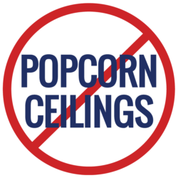 No Popcorn Ceilings