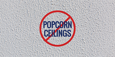 No More Popcorn Ceilings Graphic